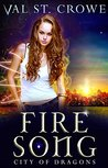 Fire Song (City of Dragons, #1)