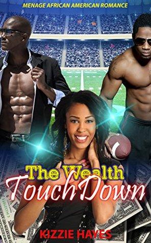 The Wealth Touchdown