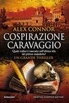 Cospirazione Caravaggio by Alex Connor