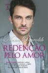Redenção Pelo Amor by Nana Pauvolih
