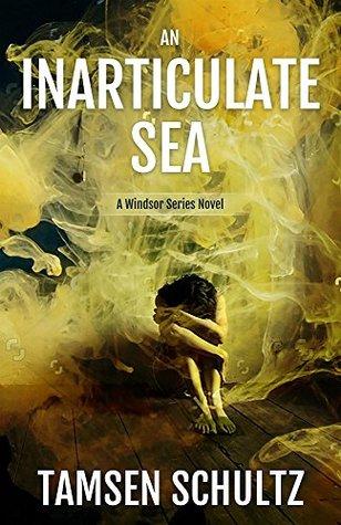 an-inarticulate-sea-a-windsor-series-novel-book-5