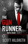 Book cover for The Gun Runner (Mafia Made, #1)