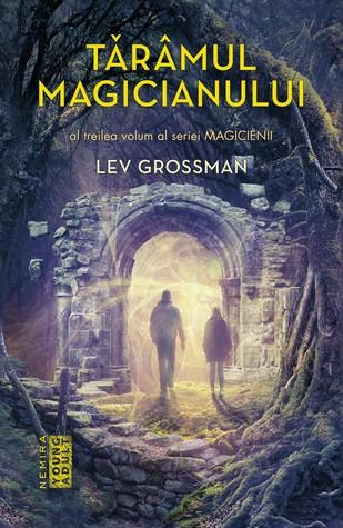 Tărâmul Magicianului by Lev Grossman