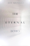 The Eternal Echo