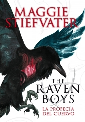 La profecía del cuervo (The Raven Cycle, #1)