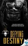 Defying Destiny by Shelly Morgan