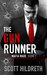 The Gun Runner (Mafia Made, #1) by Scott Hildreth