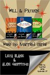 Wake Up Married serial, Episodes 1 - 3: Wake Up Married, Meet the Family, Do the Holidays (Wake Up Married #1-3)