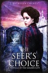 The Seer's Choice (The Golden City, #3.5)