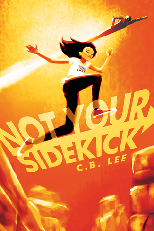 Not Your Sidekick (Not Your Sidekick, #1)