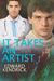 It Takes an Artist...