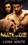 Mate or Die: Soulbound (Ursa Peak, #1)