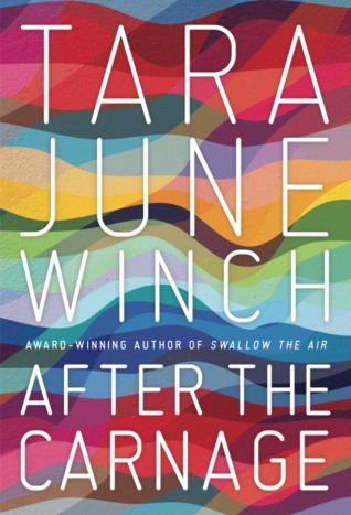 After The Carnage by Tara June Winch