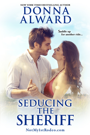 Seducing the Sheriff by Donna Alward