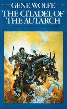 The Citadel of the Autarch(The Book of the New Sun 4)