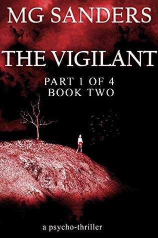 The Vigilant: Book Two: Chasm Part 1 of 4