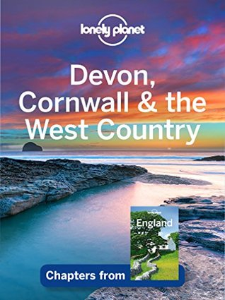 Lonely Planet Devon, Cornwall & the West Country