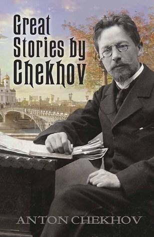 Great Stories by Chekhov by Anton Chekhov