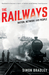 The Railways by Simon Bradley