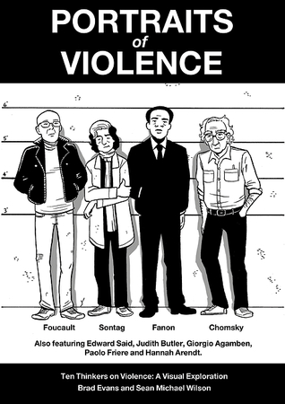 Portraits of Violence: An Illustrated History of Radical Critique