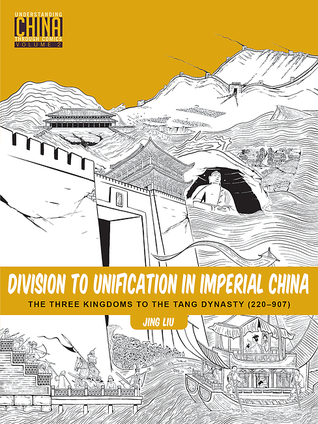 Division to Unification in Imperial China by Jing  Liu