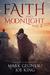 Faith and Moonlight by Mark Gelineau