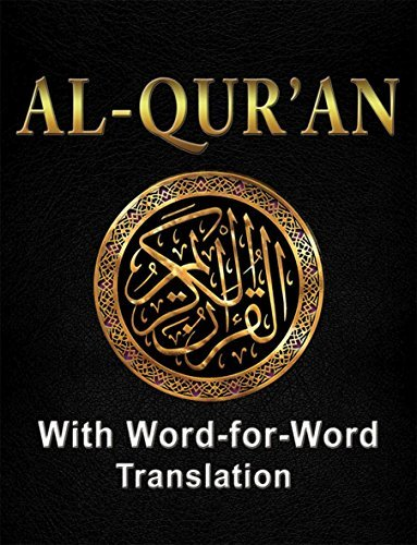 Holy Quran with Word-for-Word Translation: Easy to Understanding