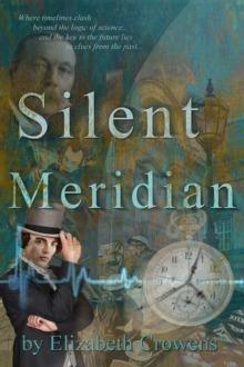 Silent Meridian (Time Traveler Professor Book 1)
