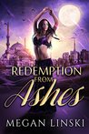 Redemption From Ashes by Megan Linski