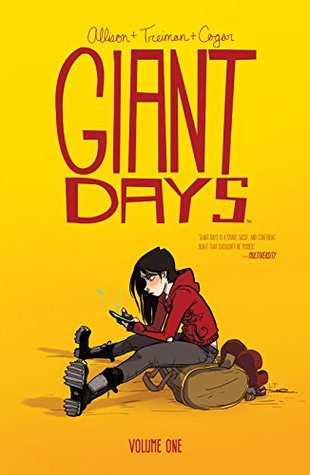 Giant Days, Vol. 1