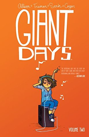 Giant Days, Vol. 2 by John Allison