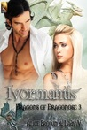 Ivormantis (Dragons of Dragonose #3)