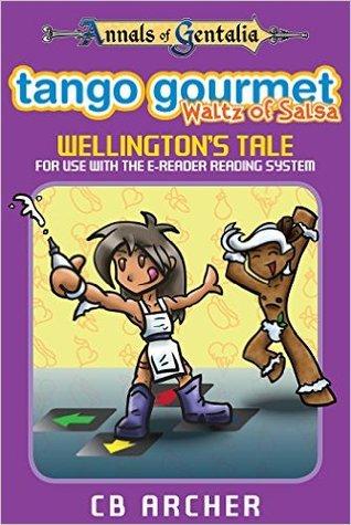 Tango Gourmet – Waltz of Salsa: Wellington's Tale
