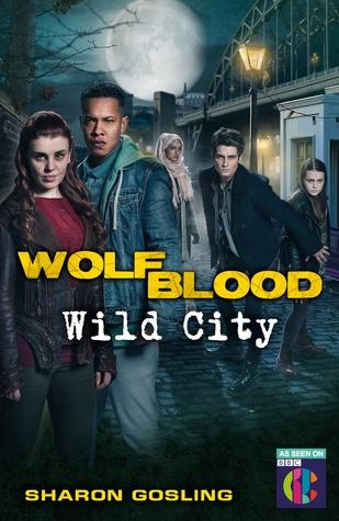 Wolfblood: Wild City