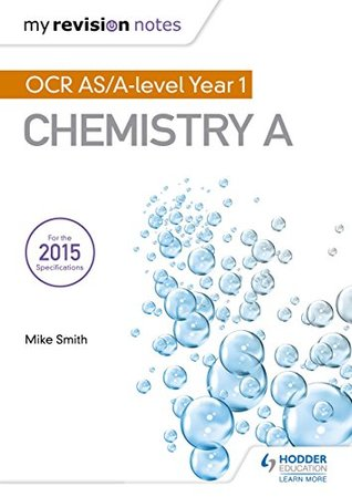 My Revision Notes: OCR AS Chemistry A Second Edition