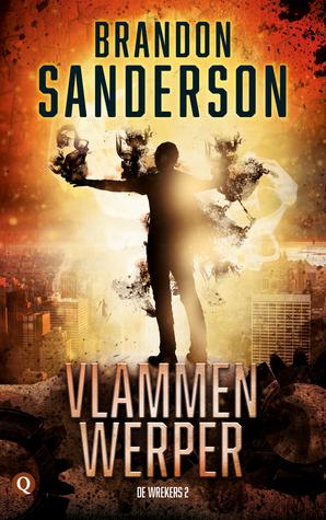 Vlammenwerper (Reckoners #2) – Brandon Sanderson