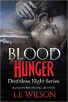 Blood Hunger (Deathless Night #1)
