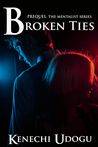 Broken Ties: Prequel (The Mentalist Series)