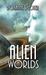 Alien Worlds (Colonial Scou...
