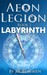 Aeon Legion: Labyrinth