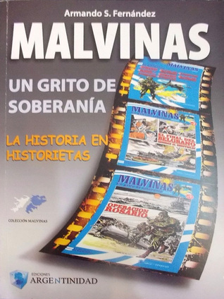 Malvinas: un grito de soberanía, Tomo I (La historia en historietas, Colección Malvinas, #1)
