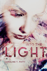 Into The Light (Into The Dark, #2)