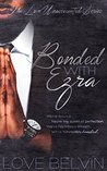 Bonded with Ezra (Love Unaccounted #3)