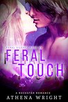 Feral Touch by Athena Wright