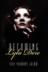 Becoming Lyla Dore