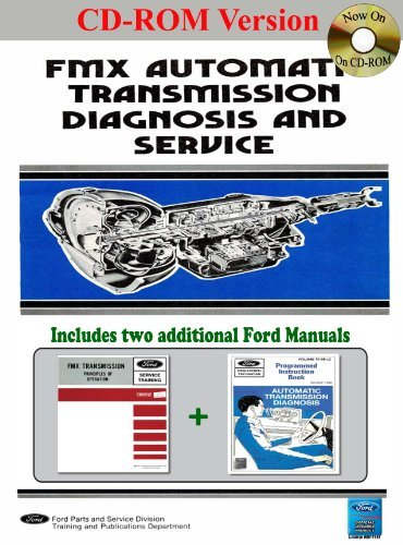 FMX Automatic Transmission Diagnosis, Service, and Training Manual