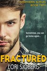 Fractured (Southern Alphas, #2)