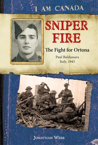 Sniper Fire: The Fight for Ortona, Paul Baldassara, Italy, 1943