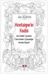 Montaigne'in Kedisi: Ben Kedimle Oynarken Onun Benimle Oynamadığını Nereden Bileyim?