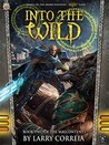 Into the Wild (Malcontents #2)